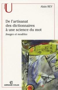 De l'artisanat des dictionnaires à une science du mot
