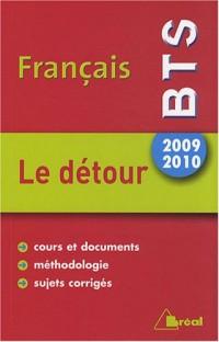 Français BTS 2009-2010 : Le détour