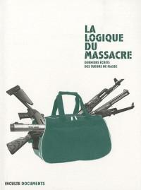 La logique du massacre