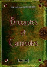 Brocantes et camisoles