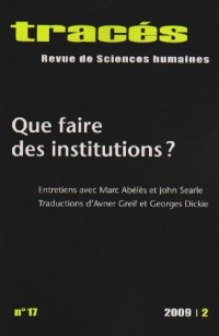 Tracés. N° 17: Que faire des institutions?