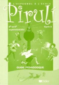 Piruli : Espagnol, niveau 2, cycle 3 (Manuel du professeur)
