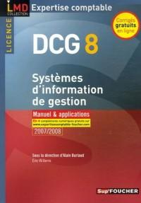 Systèmes d'information de gestion DCG 8 : Manuel et applications