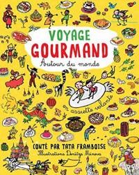 Voyage gourmand autour du monde