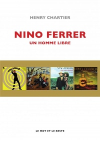 Nino Ferrer : Un homme libre