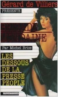 Brigade Mondaine 288 : Les Dessous de la Presse People
