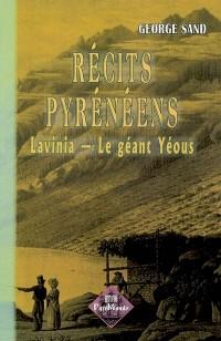 Récits Pyrénéens : Lavinia, le géant Yéous