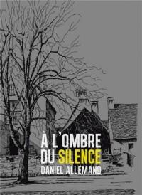 A l'ombre du silence