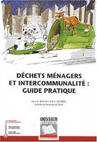 Déchets ménagers et intercommunalité : Guide pratique