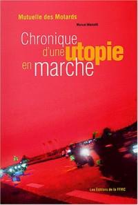 Mutuelle des motards : Chronique d'une utopie en marche