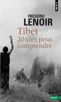 Tibet. 20 clés pour comprendre
