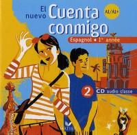 Nuevo Cuenta Conmigo 1re Annee, 2 CD Audio Classe