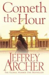 The Clifton Chronicles : Book 6, Cometh the Hour [Poche]