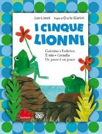 I cinque Lionni: Guizzo-Federico-È mio-Cornelio-Un pesce è un pesce. DVD. Con libro