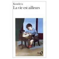 La Vie est ailleurs (Collection Folio)