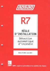 Règle d'installation R7 Détection automatique d'incendie