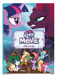 My Little Pony Movie - L'histoire du film - album cartonné
