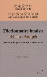 Dictionnaire kuaisu chinois-français : Accès multiples aux mots composés