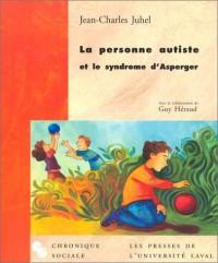 La Personne autisme et le syndrome d'Asperger