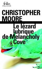 Le lézard lubrique de Melancholy Cove [Poche]