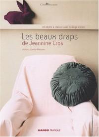 Les beaux draps de Jeannine Cros