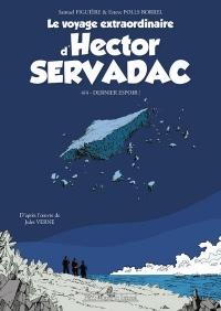 Le voyage extraordinaire d'Hector Servadac - tome 4 Dernier espoir ! (04)