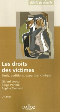 Les droits des victimes : Droits, auditions, expertise, clinique