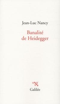 Banalité de Heidegger
