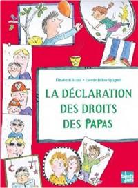 La déclaration des droits des papas