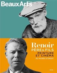 Renoir père et fils : Peinture et cinéma