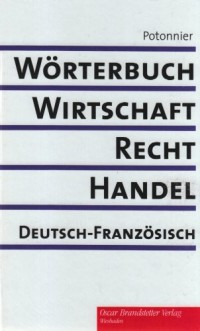 Dictionnaire économie, droit, commerce allemand-français
