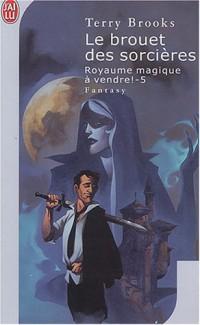 Royaume magique à vendre, tome 5 : Le Brouet des sorcières