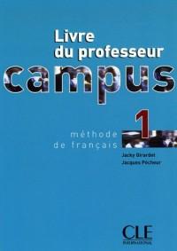 Campus 1 : Livre du professeur