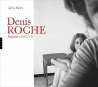 Denis Roche, Photolalies