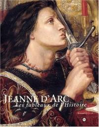 Jeanne d'Arc : Les Tableaux de l'Histoire