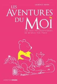 Les aventures du moi : Les voix philosophiques de Winnie the Pooh