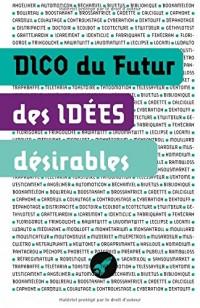 Dico des idées désirables: Les objets et concepts de demain
