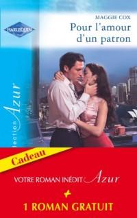 Pour l'amour d'un patron+1 roman réédité gratuit - AZUR
