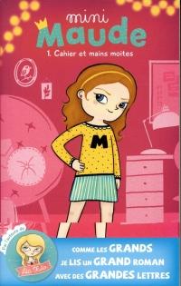 Mini Maude T01: Duo-tang et mains moites