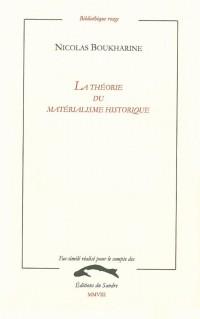 La théorie du matérialisme historique : Manuel populaire de sociologie marxiste