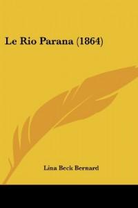 Le Rio Parana (1864)