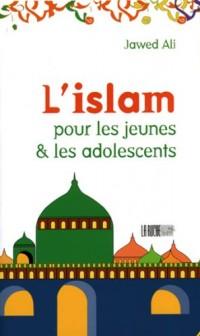 L'islam pour les adolescents : Tome 1, Eveil à la Religiono Musulmane