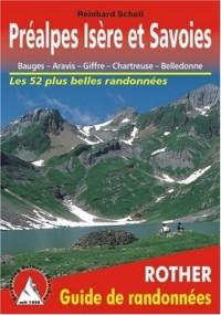 Préalpes Isère et Savoies - Bauges, Aravis, Giffre, Chartreuse, Belledonne