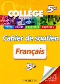 Français 5e : Cahier de soutien