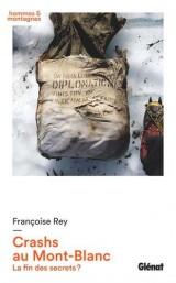 Crashs au Mont-Blanc : La fin des secrets ?