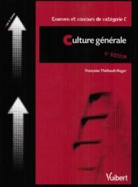 Culture générale : Examens et concours de catégorie C