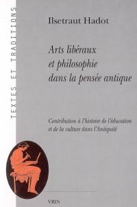 Arts libéraux et philosophie dans la pensée antique
