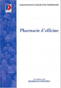 Pharmacie d'officine : Convention collective nationale