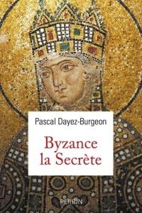 Byzance la secrète
