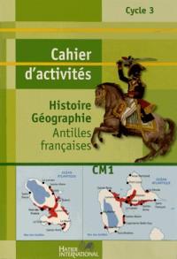 CM1 Histoire-géographie cahier d'activités